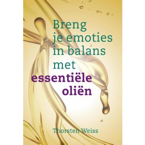 thorsten-weiss-breng-je-emoties-in-balans-met-essentiele-olien