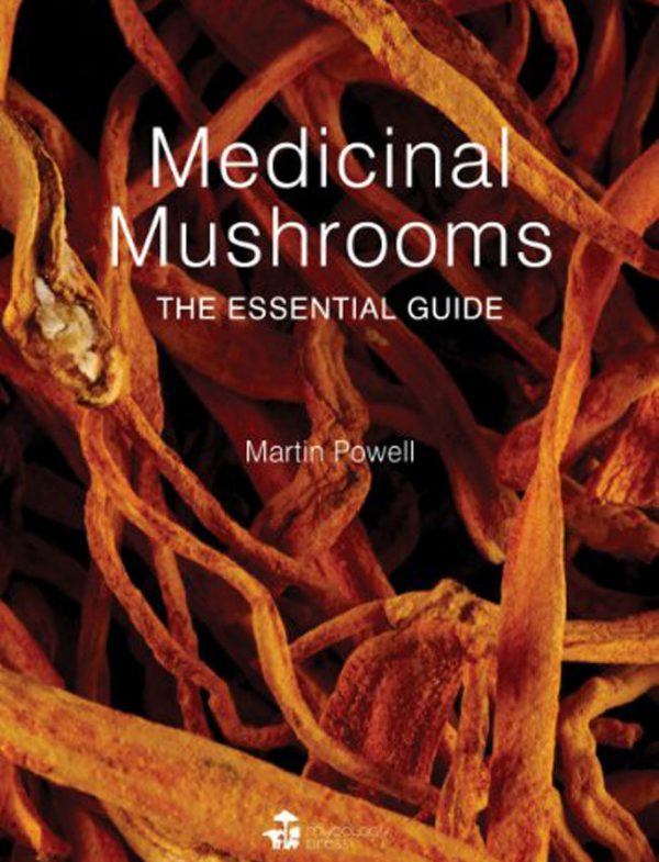 medicinal-mushrooms-the-essential-guide-martin-powell